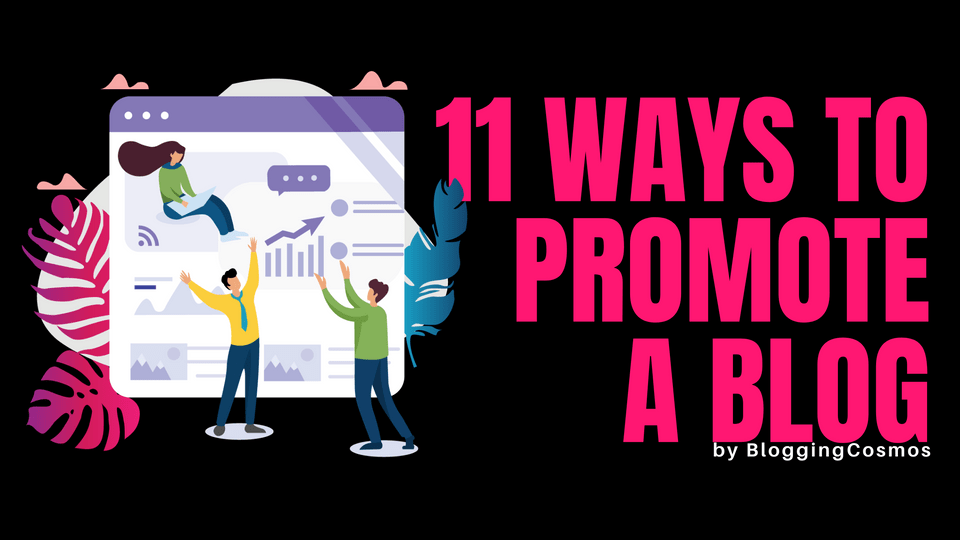 Feature image- 11 ways to promote a blog